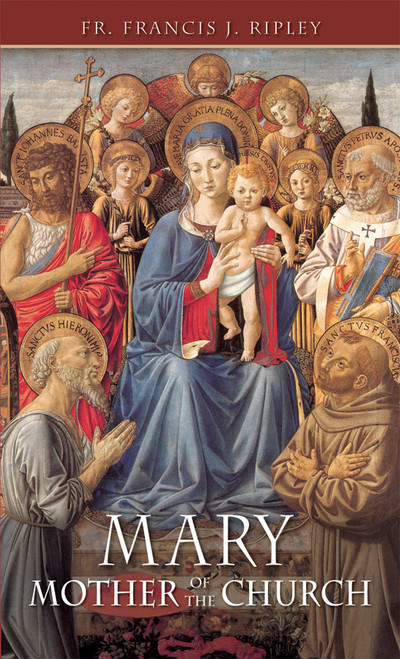 Mary: Mother of the Church (eBook)