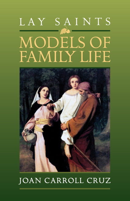 Lay Saints: Models of Family Life (eBook)