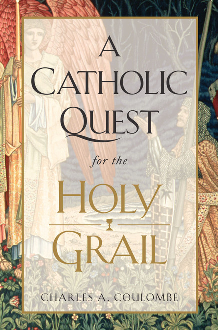 A Catholic Quest for the Holy Grail (eBook)