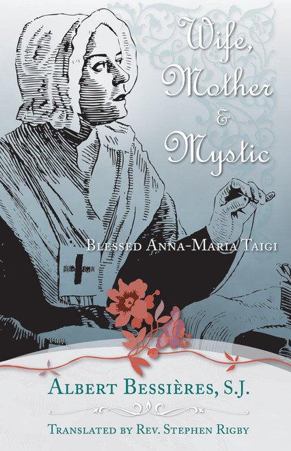 Wife Mother & Mystic: Blessed Anna-Maria Taigi (eBook)