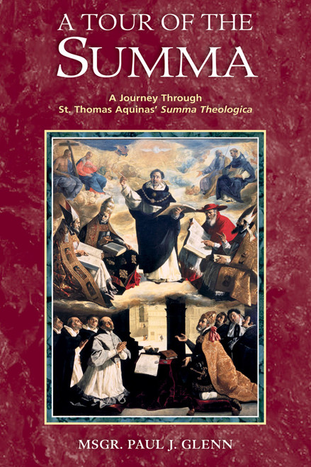 A Tour of the Summa: A Journey Through St. Thomas Aquinas' Summa Theologica (eBook)