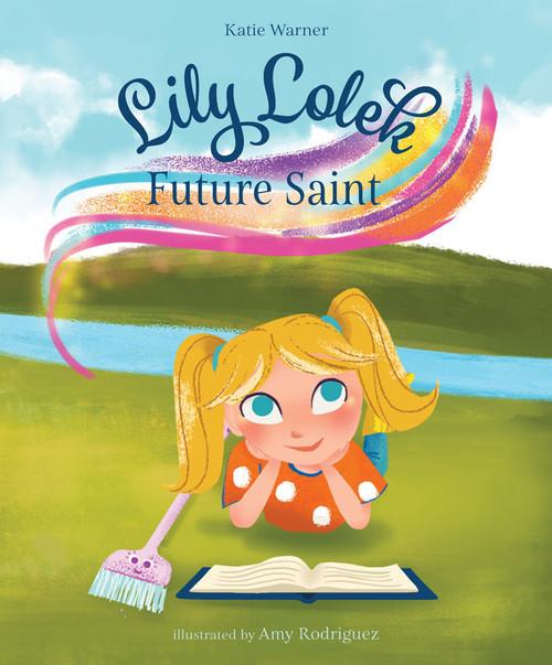 Lily Lolek: Future Saint