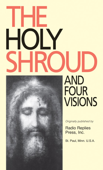 The Holy Shroud and Four Visions (eBook)