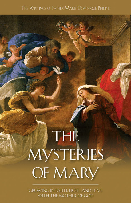 The Mysteries of Mary: Growing in Faith, Hope and Love with the Mother of God (eBook)