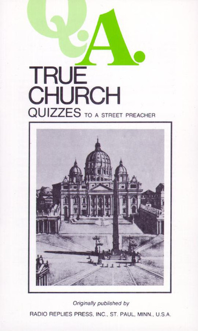 Q.A. Quizzes to a Street Preacher: True Church (eBook)