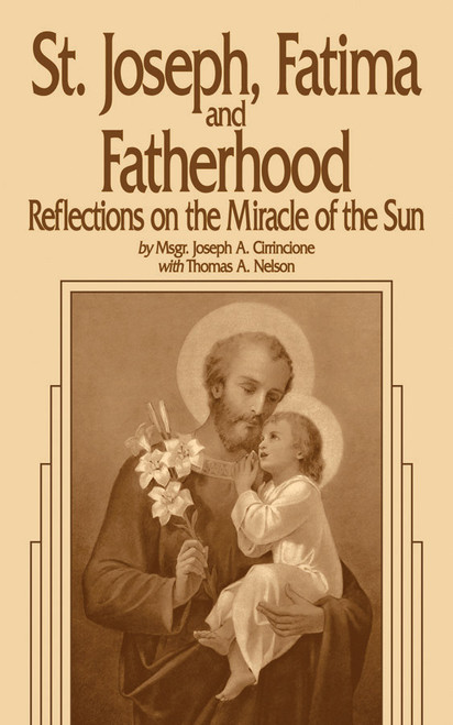Saint Joseph, Fatima and Fatherhood: Reflections on the Miracle of the Sun