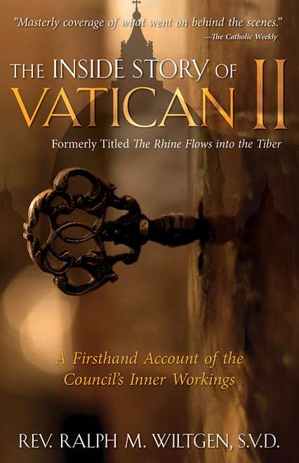 The Inside Story of Vatican II: A Firsthand Account of the Council's Inner Workings (eBook)