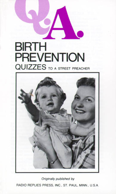 Q.A. Quizzes to a Street Preacher: Birth Prevention