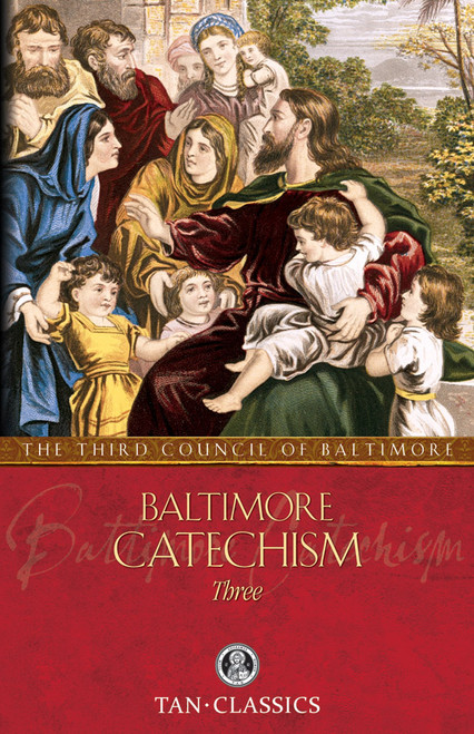 Baltimore Catechism Three (eBook)