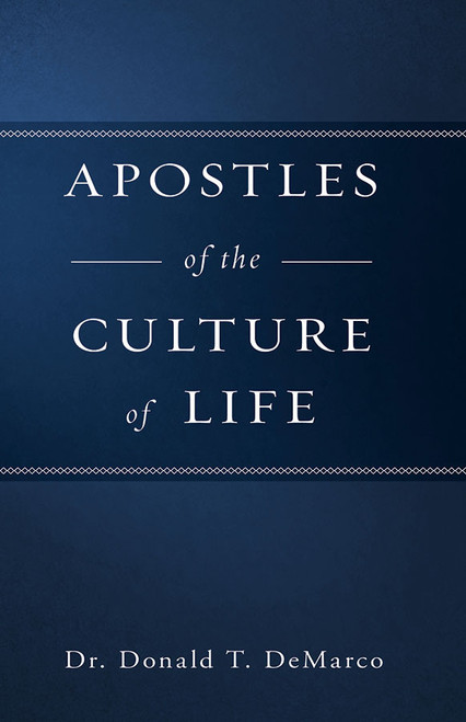 Apostles of the Culture of Life (eBook)