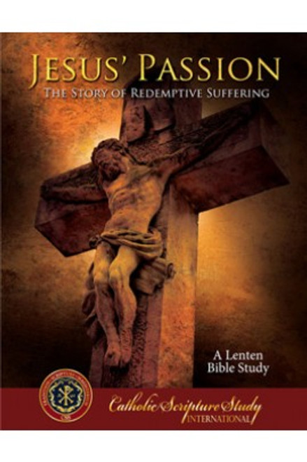 Jesus' Passion: The Story of Redemptive Suffering
