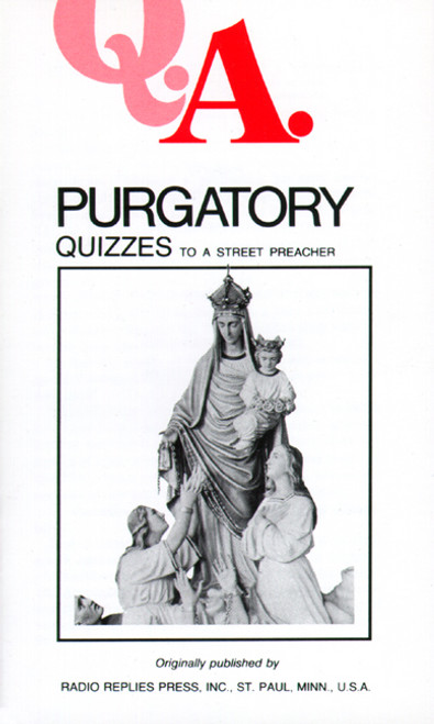 Q.A. Quizzes to a Street Preacher: Purgatory (eBook)