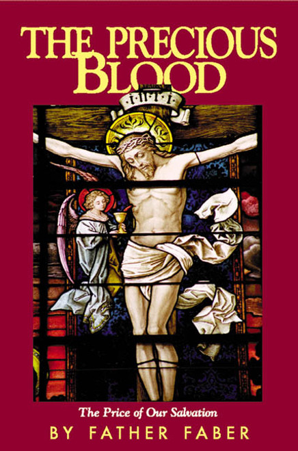 The Precious Blood: The Price of Our Salvation