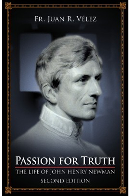 Passion for Truth: The Life of John Henry Newman (eBook)