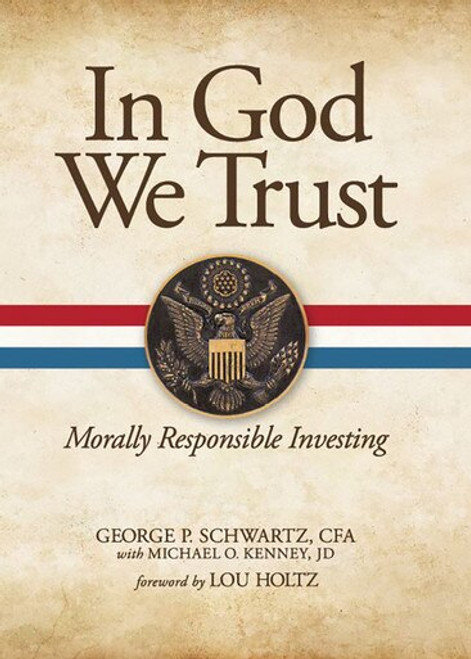 In God We Trust: Morally Responsible Investing (eBook)