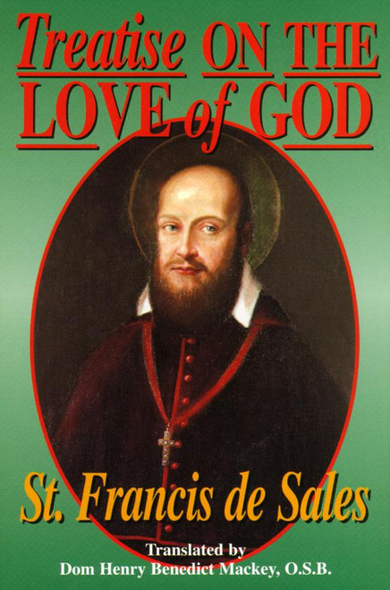 Treatise on the Love of God (eBook)