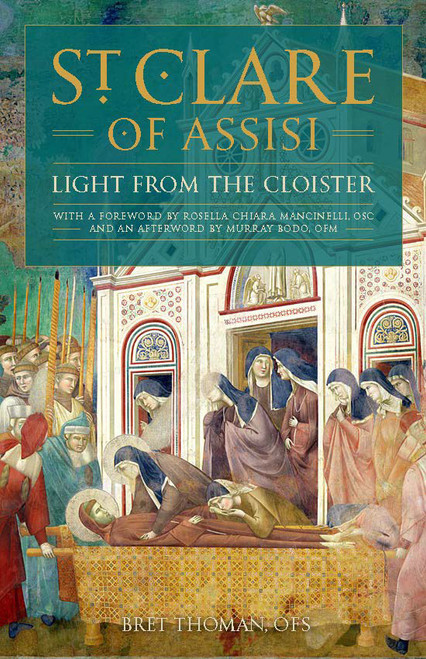 Saint Clare of Assisi: Light from the Cloister (eBook)