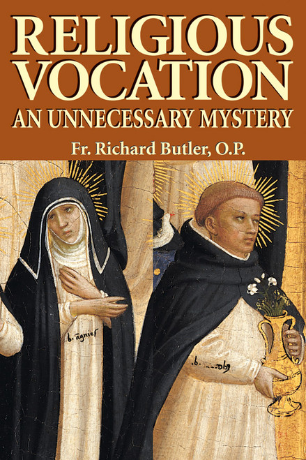 Religious Vocation: An Unnecessary Mystery (eBook)