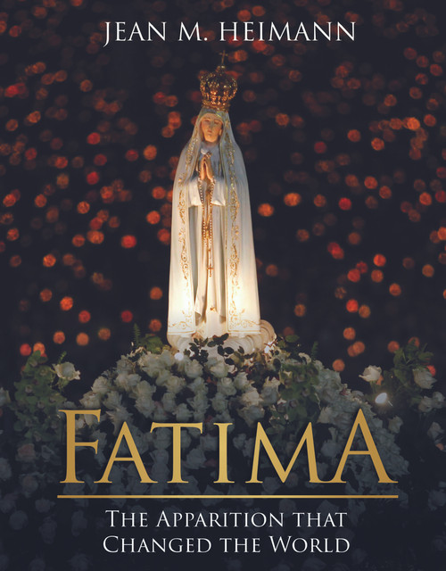 Fatima: The Apparition That Changed the World (eBook)