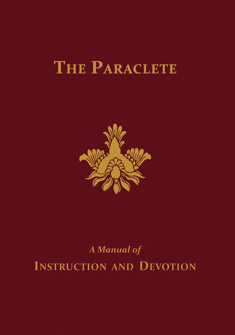 The Paraclete: A Manual of Instruction and Devotion to the Holy Ghost (eBook)