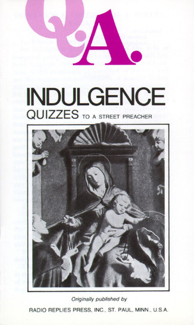 Q.A. Quizzes to a Street Preacher: Indulgence (eBook)