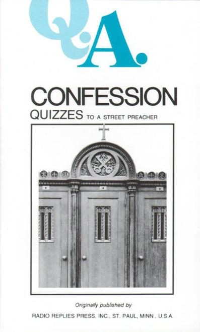 Q.A. Quizzes to a Street Preacher: Confession (eBook)