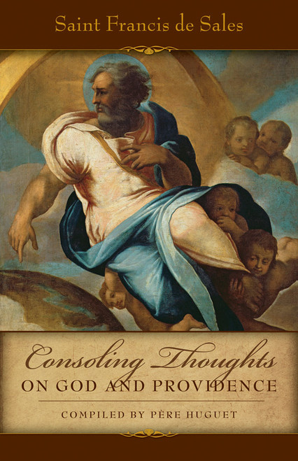 Consoling Thoughts on God and Providence (eBook)