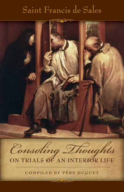 Consoling Thoughts on Trials of An Interior Life (eBook)