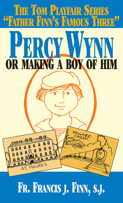 Percy Wynn: Or Making a Boy of Him