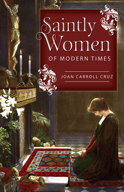 Saintly Women of Modern Times (eBook)