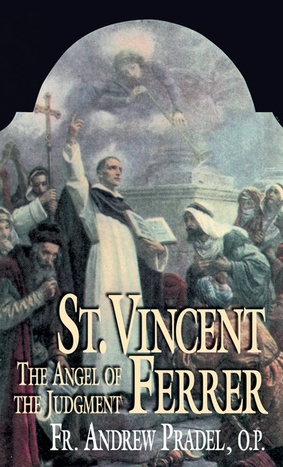 St. Vincent Ferrer: The Angel of the Judgment (eBook)