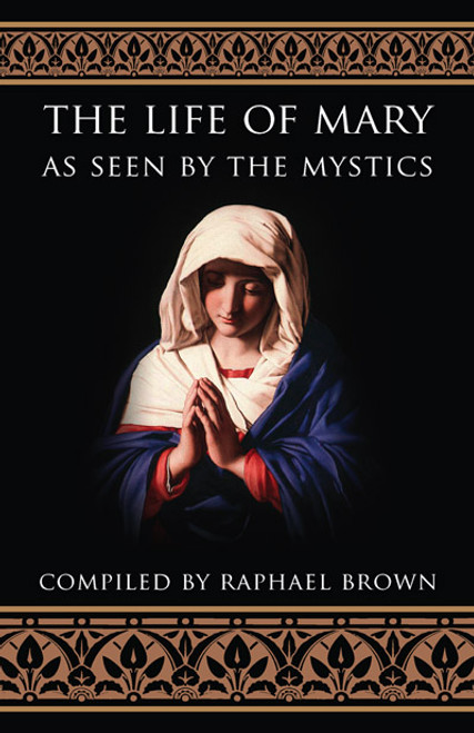 The Life of Mary as Seen by the Mystics (eBook)