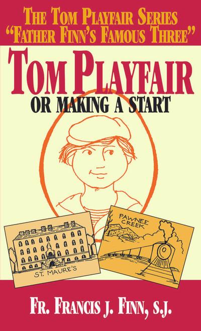 Tom Playfair: Or Making a Start (eBook)