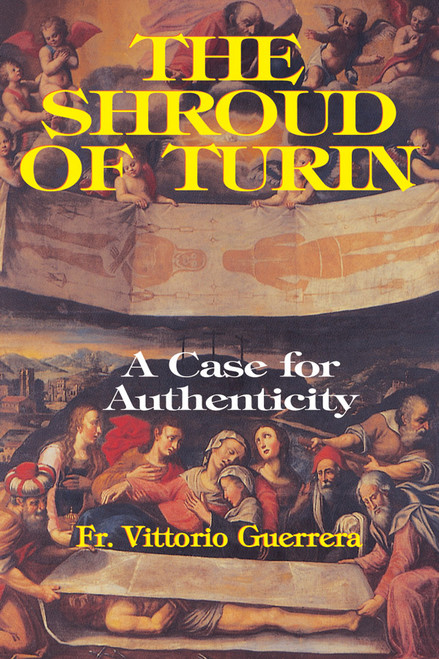 The Shroud of Turin: A Case for Authenticity (eBook)
