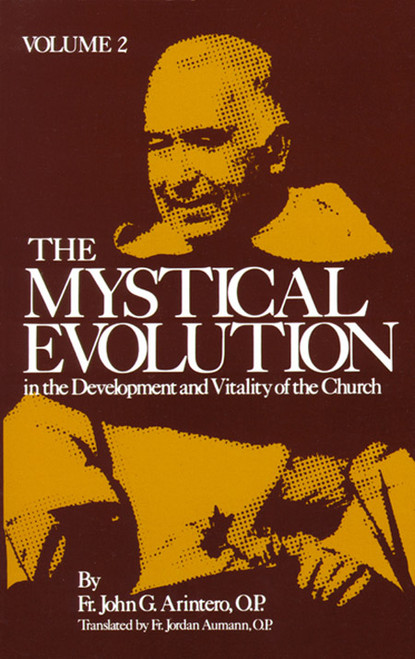 Mystical Evolution in the Development and Vitality of the Church Volume 2