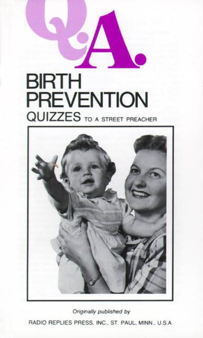 Q.A. Quizzes to a Street Preacher: Birth Prevention (eBook)