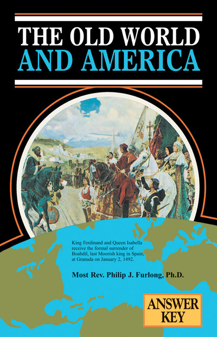 The Old World and America: Answer Key
