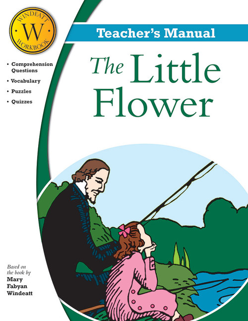 The Little Flower (Windeatt Teacher's Manual) Cover