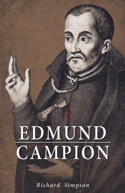 Edmund Campion: A Definitive Biography (eBook)