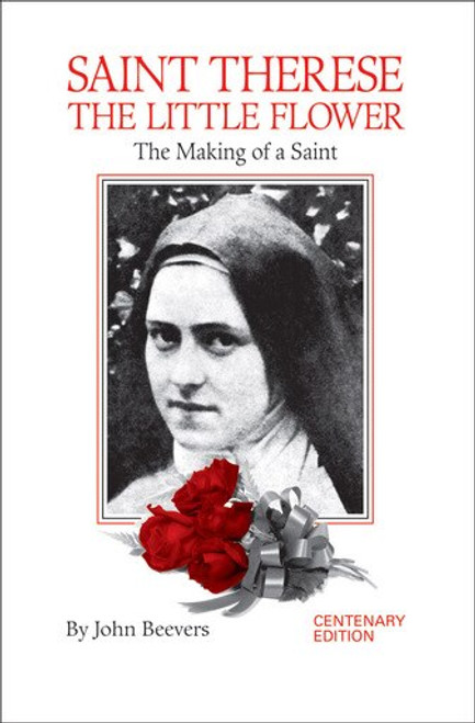 Saint Therese the Little Flower: The Making of a Saint (eBook)