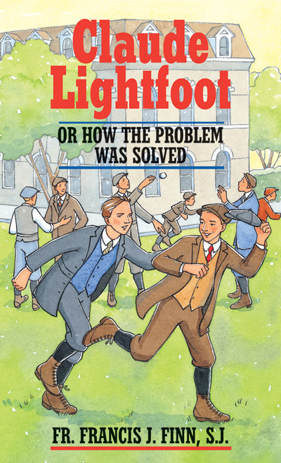 Claude Lightfoot: Or How the Problem Was Solved (eBook)