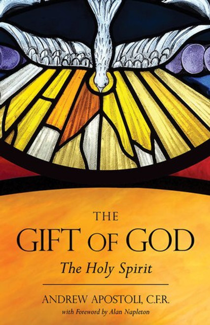 The Gift of God: The Holy Spirit (eBook)