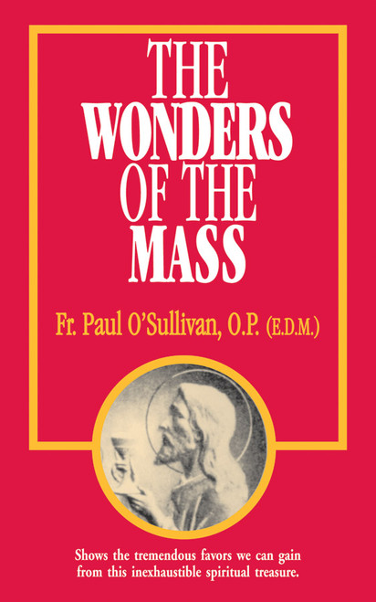 The Wonders of the Mass (eBook)