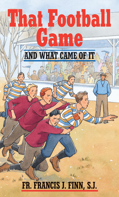 That Football Game: And What Came of It (eBook)