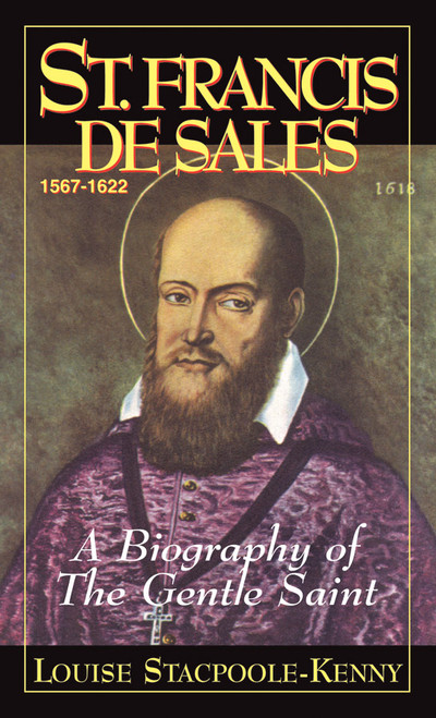 St. Francis de Sales: A Biography of the Gentle Saint (eBook)