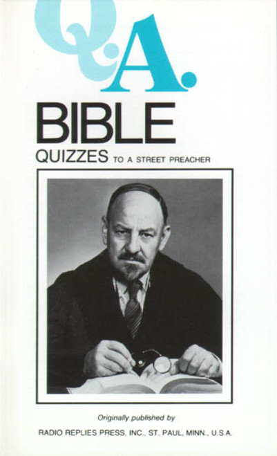 Q.A. Quizzes to a Street Preacher: Bible