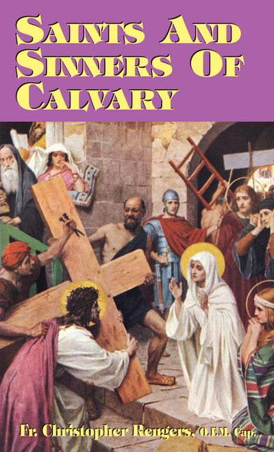 Saints and Sinners of Calvary (eBook)