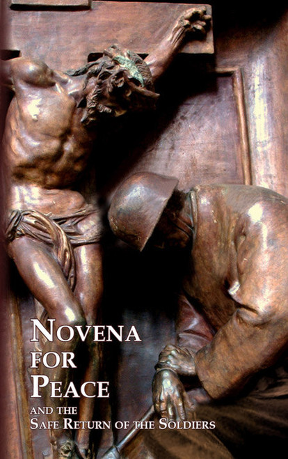 Novena for Peace: And the Safe Return of Soldiers