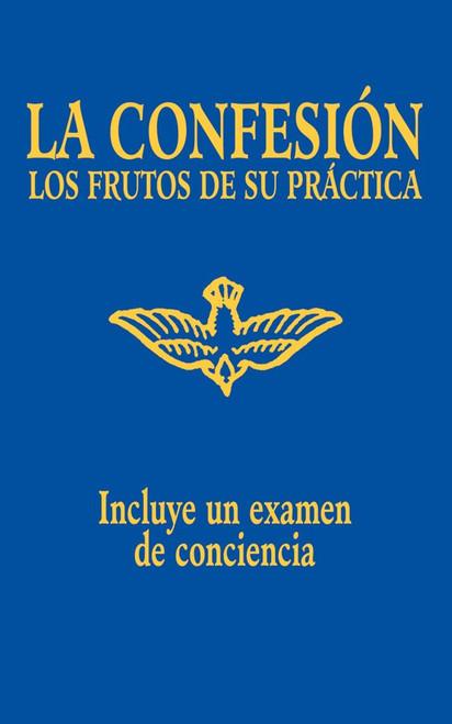 La Confesión: Los Frutos de su Práctica