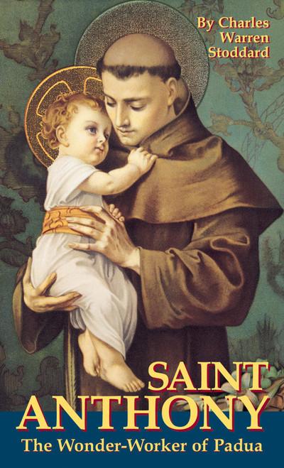 Saint Anthony: The Wonder Worker of Padua (eBook)